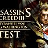 Assassin's Creed 3: Tyrannei von König Washington - Die Schande Test