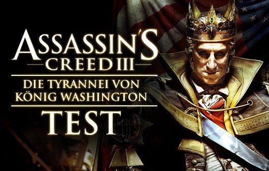 Assassin's Creed 3: Tyrannei von König Washington - Die Schande Test