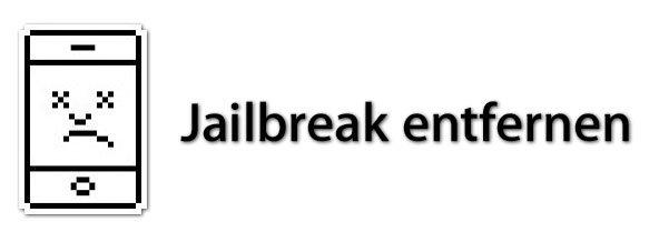 Jailbreak entfernen