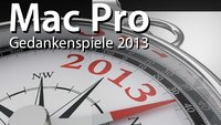 Mac Pro 2013: Welche Strategie verfolgt Apple?