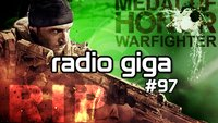 radio giga #97 - Kein Medal of Honor mehr, Star Wars 7, WarCraft-Film