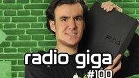 radio giga #100 - Wir feiern uns, PlayStation 4, Crysis 3 und Fuse