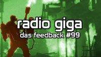 radio giga #99 - das feedback