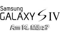 Samsung Galaxy S4 soll offiziell am 14. März kommen