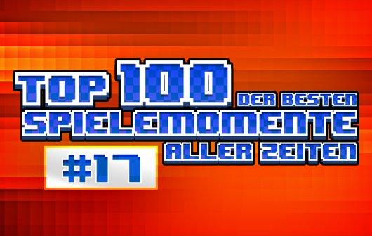 Top 100 – Die besten Spielemomente aller Zeiten – Teil 17