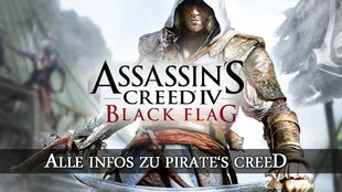 Assassin's Creed 4: Black Flag enthüllt - Alle Infos zu Pirate's Creed