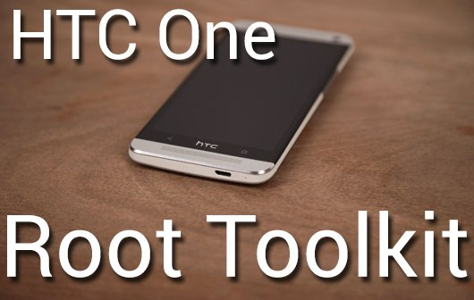 HTC One Root Toollkit Teaser
