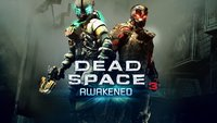 Dead Space 3: Trailer & Screens zum Awakened DLC
