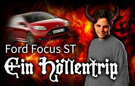 MWC 2013: Ford Focus ST - Wie aus einer Testfahrt ein Stresstest wird