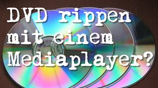 DVD rippen mit VLC Media Player - trotz Kopierschutz!