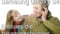 Samsung Galaxy S4 - Features die zusammenbringen