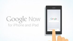 Google Now für iPhone und iPad: Mutmaßliches PR-Video kündigt iOS-Version an