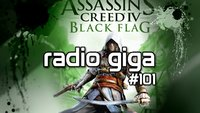 radio giga #101 - Microtransactions, Assassin's Creed 4, Metal Gear: Revengeance