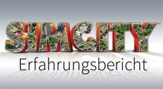 SimCity Erfahrungsbericht: Mein erster Tag