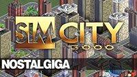 NostalGIGA Folge 20 - SimCity 3000