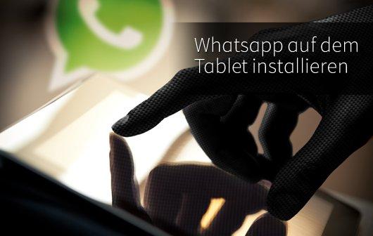 Whatsapp auf dem Tablet installieren