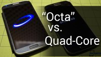 Samsung Galaxy S4: Octa-Core vs. Quad-Core