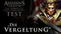 Assassin's Creed 3: Tyrannei von König Washington - Die Vergeltung Test