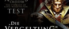 Assassin's Creed 3: Tyrannei von König Washington - Die Vergeltung Test