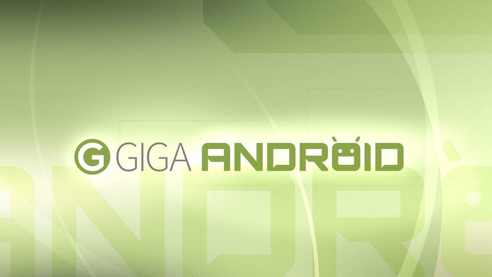 GIGA Android: Das Beste der Woche (KW 16)