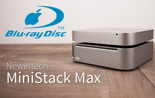 Newer Technology miniStack Max im Test: Blu-ray-Power für den Mac
