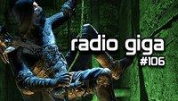 radio giga #106 – Thief, LucasArts, Titan und Doom 4