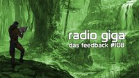 radio giga #108: feedback