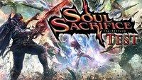 Soul Sacrifice Test: Beseelte Monsterjagd