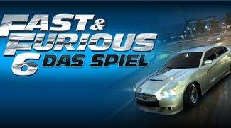 Fast & Furious 6: Das Spiel (für Android und iOS) angezockt