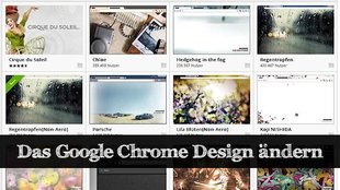 Google Chrome Design ändern: Themes und Co.