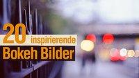 20 inspirierende Bokeh Bilder