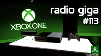radio giga #113: Xbox One und Batman Arkham Origins