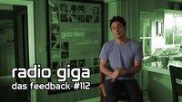radio giga #112: das feedback