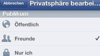 Privatsphäre auf Facebook: Einstellungen für einzelne Beiträge festlegen