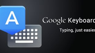 Google Keyboard: Update der Tastatur-App mit neuen Funktionen [APK-Download]