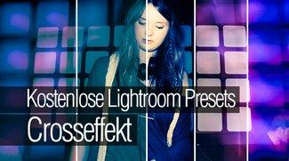 Kostenlose Lightroom Presets - Crosseffekt