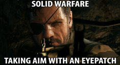 Metal Gear Solid 5 Meme: Wrong Eye, Dude, Wrong Eye! MGS-Memes