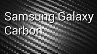 Samsung Galaxy Carbon - Kommt als nächstes ein Carbon Smartphone?