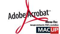 Adobe Acrobat How-To: Ausgezeichnete PDFs erstellen (MACup)