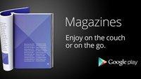Google Play Magazines: Deutschlandstart in Kürze?
