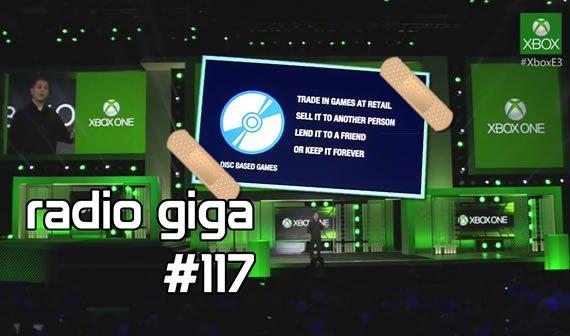 radio giga #117: Xbox One, Steam und The Last of Us