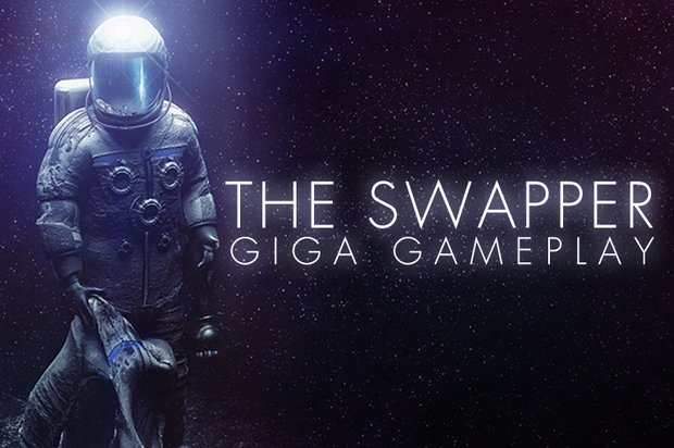 GIGA Gameplay: The Swapper