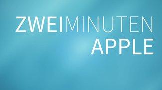 2 Minuten Apple: Die News zum Freitag (KW 30)
