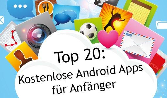 Top 20: Kostenlose Android-Apps für Anfänger (und Quereinsteiger)