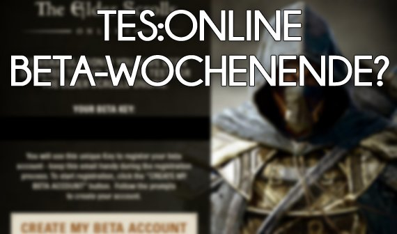 Gerücht: The Elder Scrolls Online startet mit erstem Beta-Event
