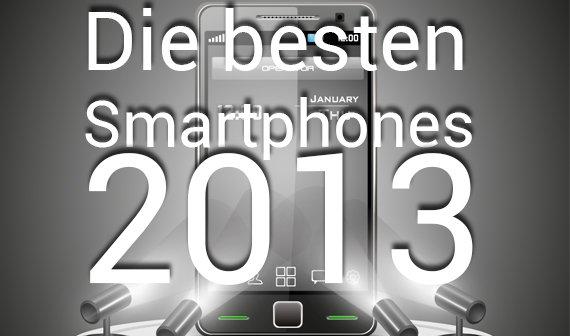 Handy-Vergleich: Die besten Smartphones 2013