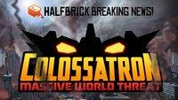 Colossatron Massive World Threat