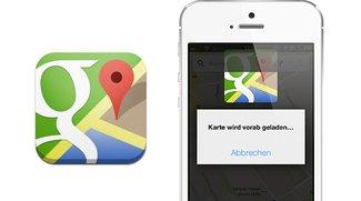 Offline-Karten in Google Maps für iOS mit einem kleinen Trick