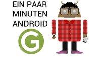 Ein paar Minuten Android KW 32: Hundefitness, Höhenflug-Apps und dieses WhatsApp