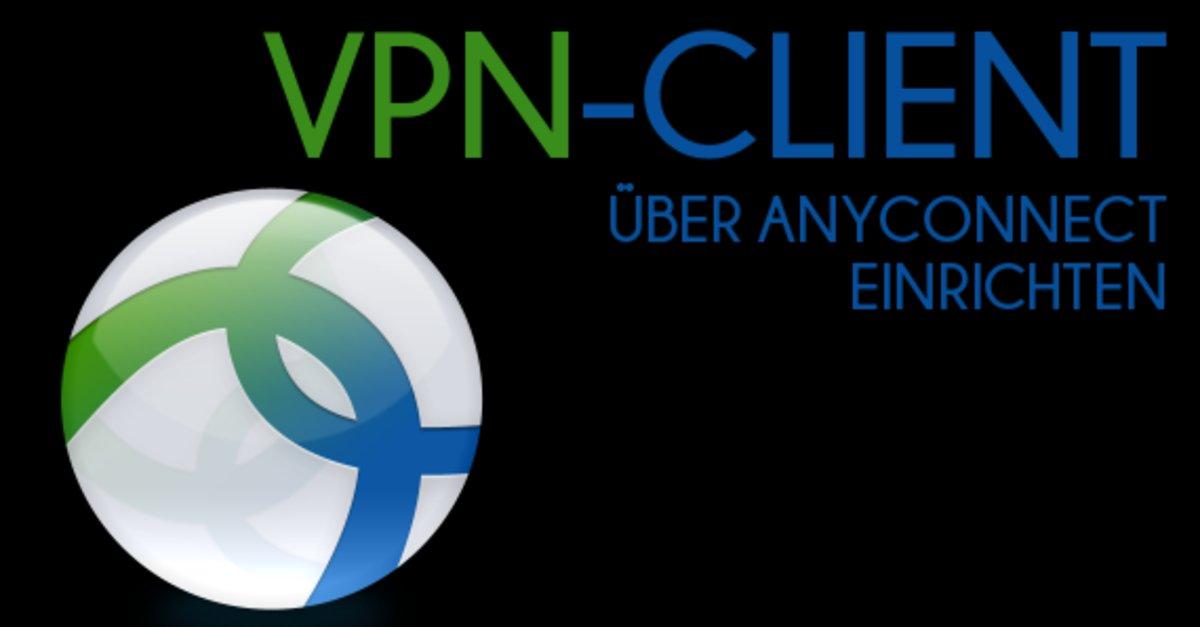 AnyConnect als VPN-Client unter Windows 7 und 8 einrichten – So geht's